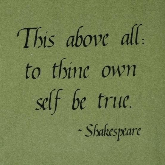 to think own self be true